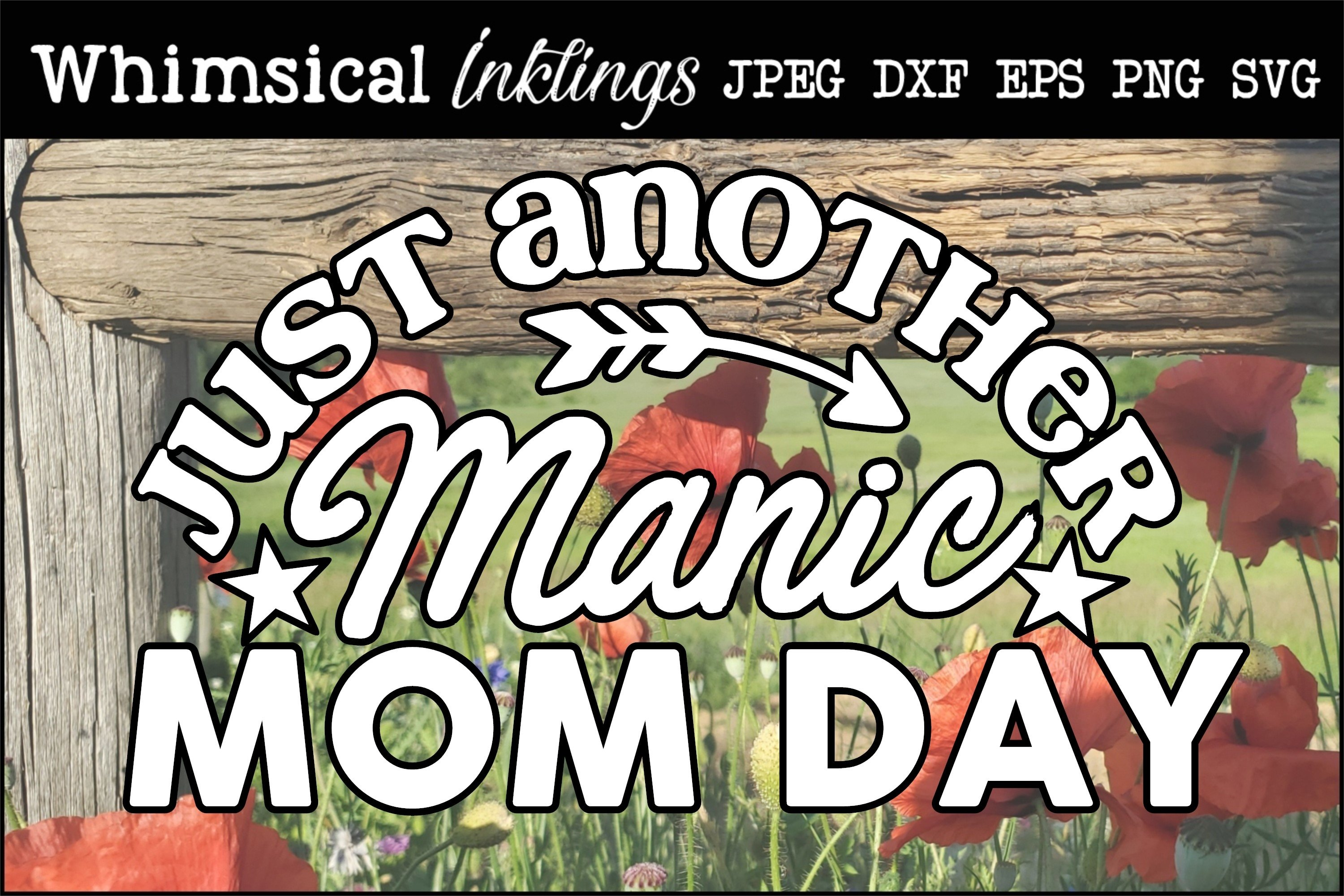 Just Another Manic Mom Day SVG example image 1