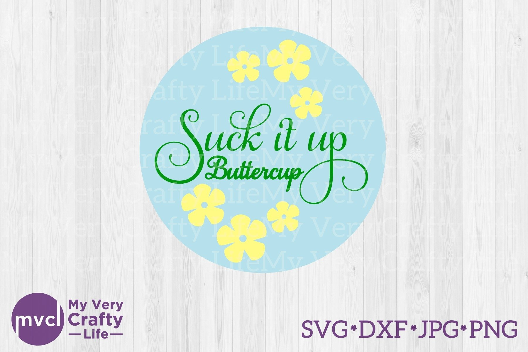 Suck it Up Buttercup example image 1
