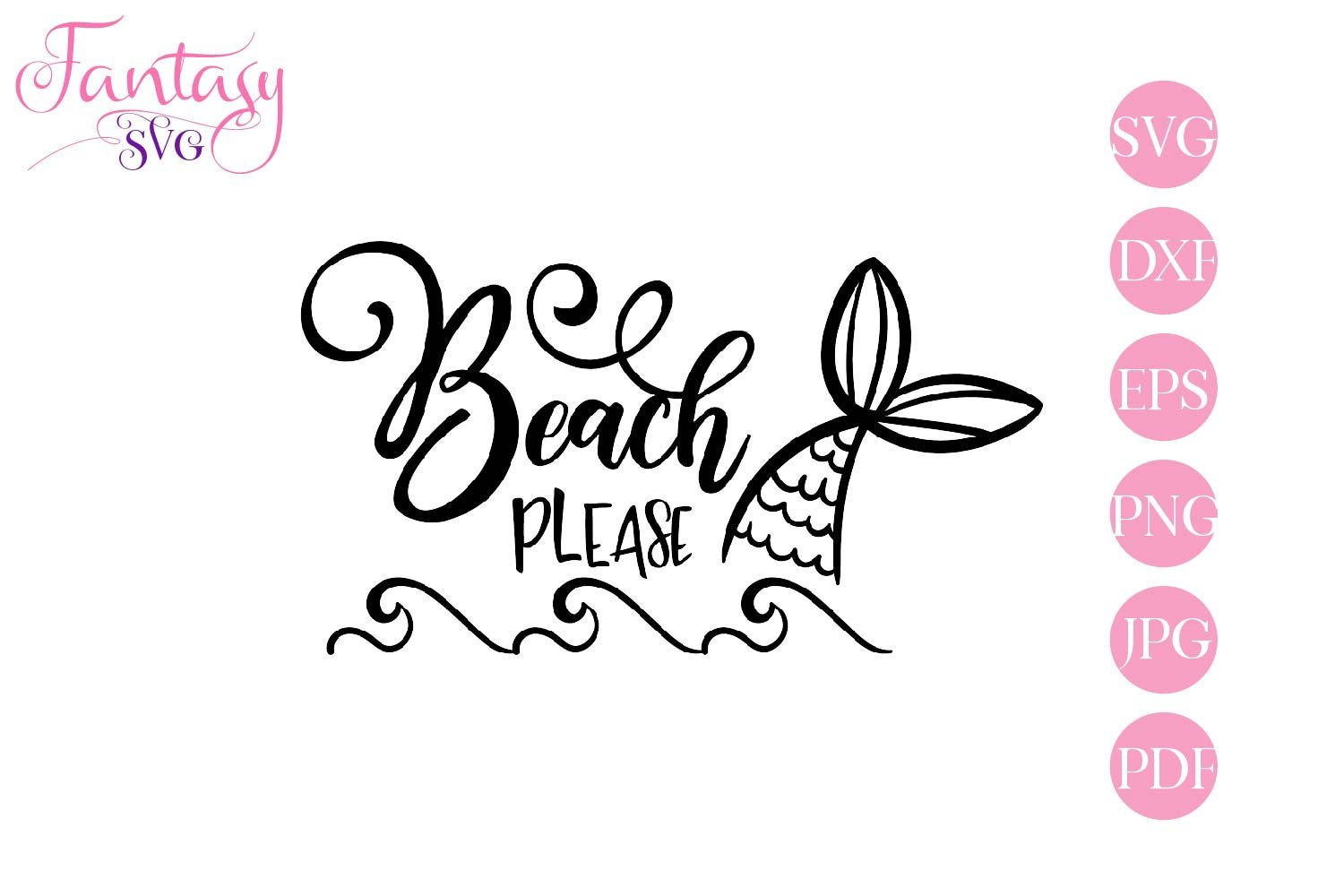 Beach Please Svg Cut File 256278 Svgs Design Bundles