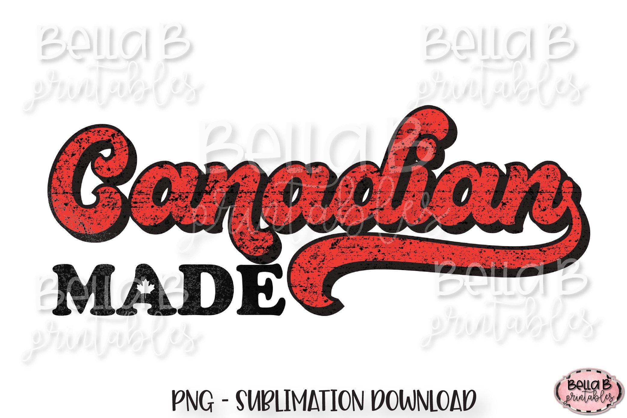 Canadian Made, Retro Canada Sublimation Design, Vintage example image 1