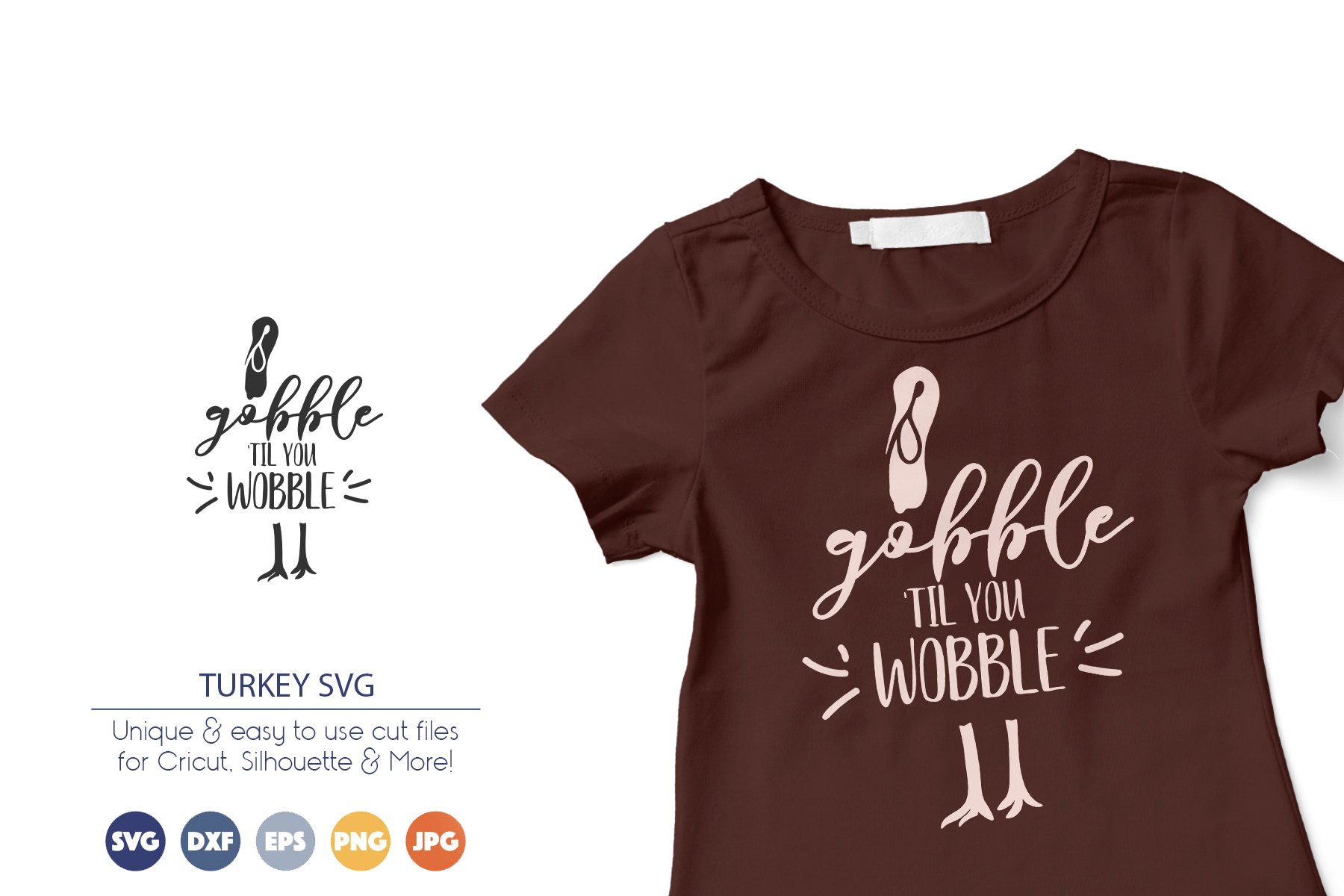 Gobble 'til You Wobble SVG | Thanksgiving SVG Turkey example image 1