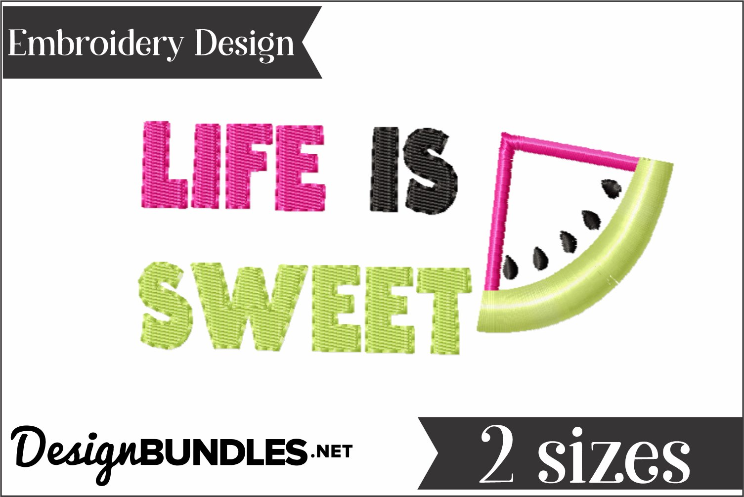 Life is Sweet Watermelon Applique Embroider Design example image 1