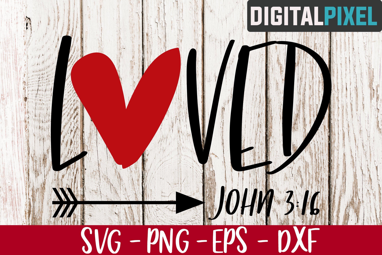 Loved John 3 16 Svg Png Eps Valentines Crafters Svg 428436 Svgs Design Bundles