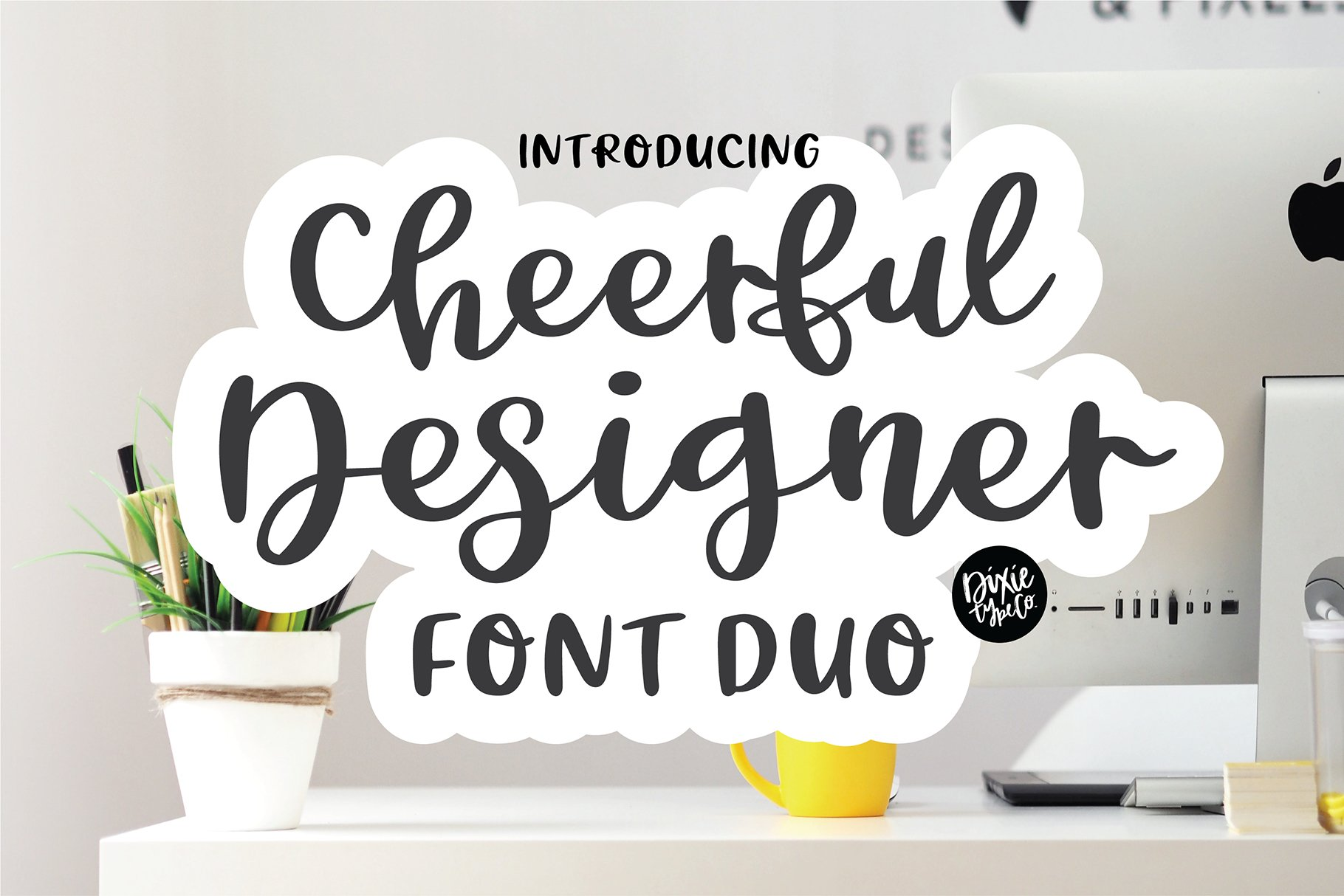 CHEERFUL DESIGNER Script Sans Hand Lettered Font Duo example image 1