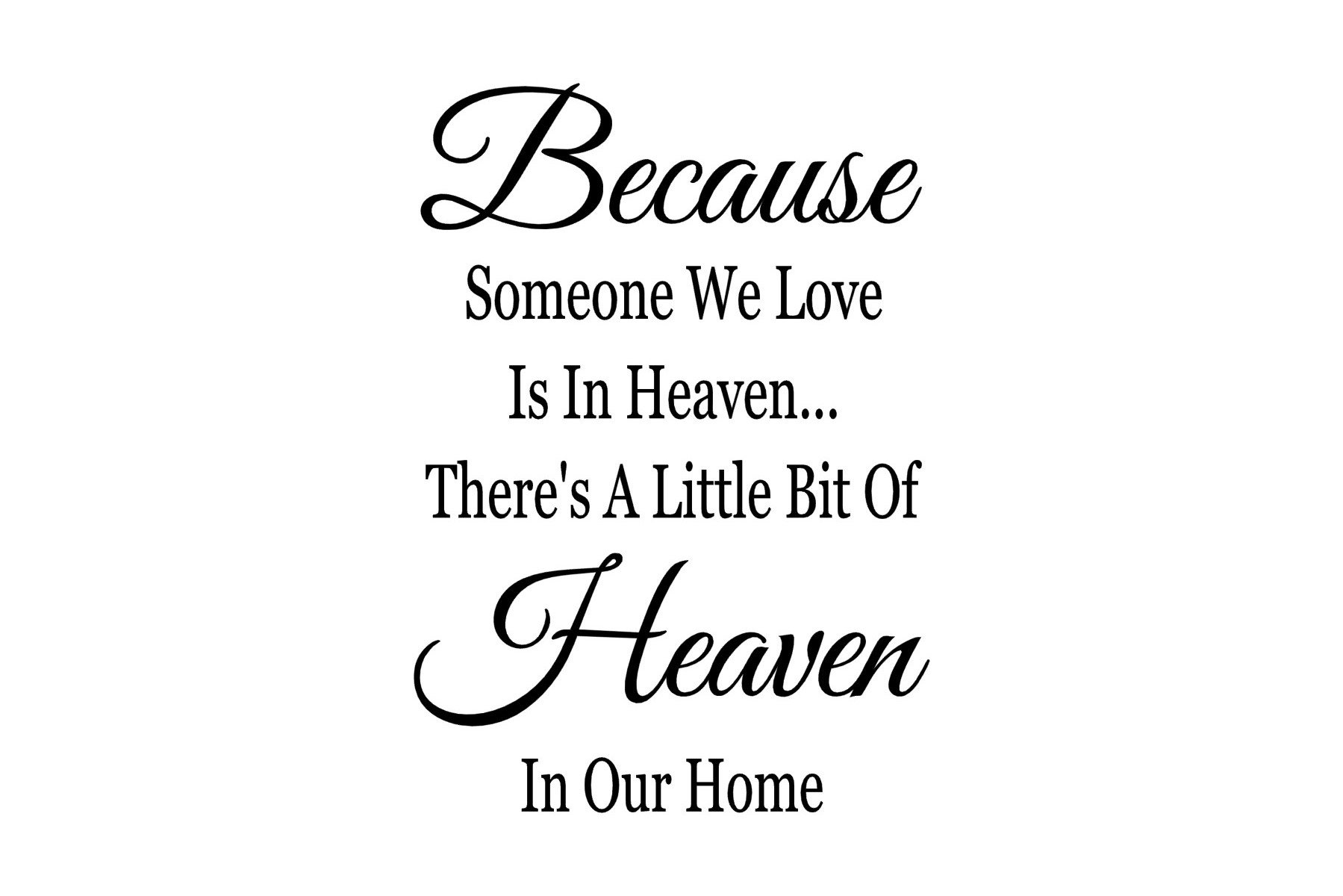 37+ Because Someone We Love Is In Heaven Free Svg PNG