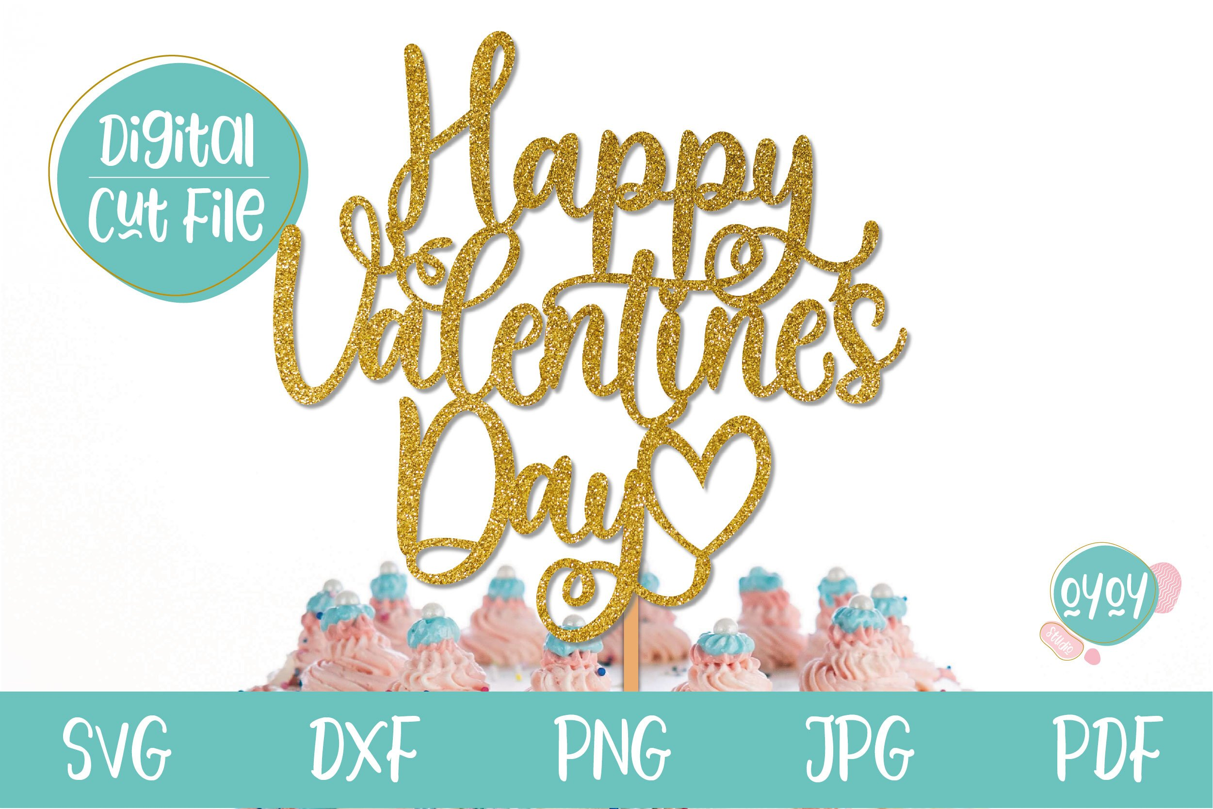 Free I created the topper flags their designs and colors are perfect for mother's day, or even just for a pretty spring garden party. Valentines Svg Happy Valentines Day Cake Topper Svg 1139437 Cut Files Design Bundles SVG, PNG, EPS, DXF File
