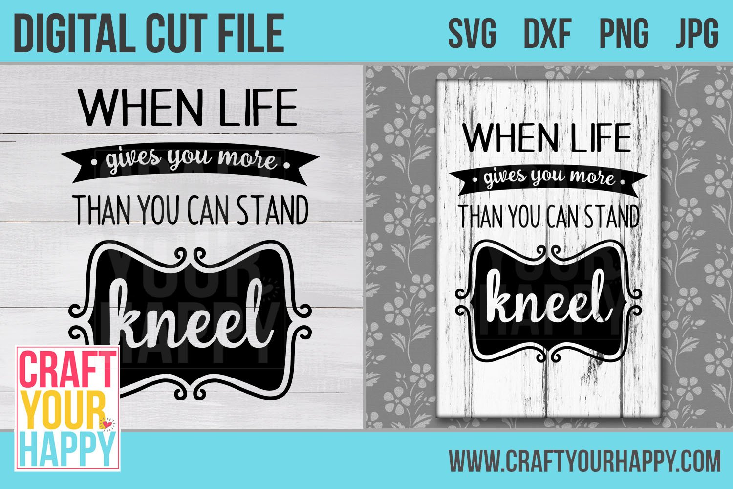 When Life Gives You More Than You Can Stand Kneel Cut File 573295 Svgs Design Bundles