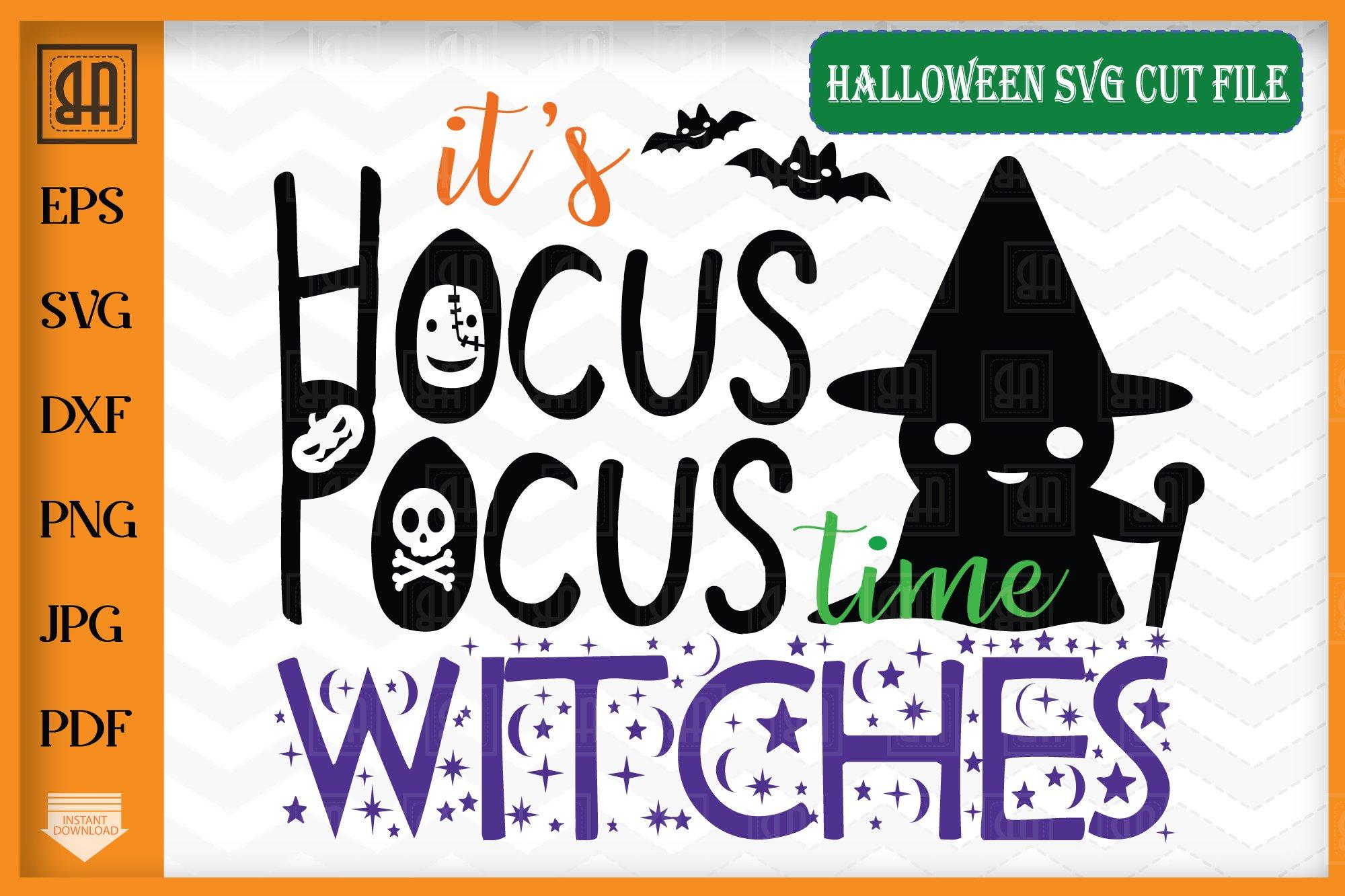 Hocus Pocus Time Svg Witches Svg Halloween Svg 359977 Cut Files Design Bundles