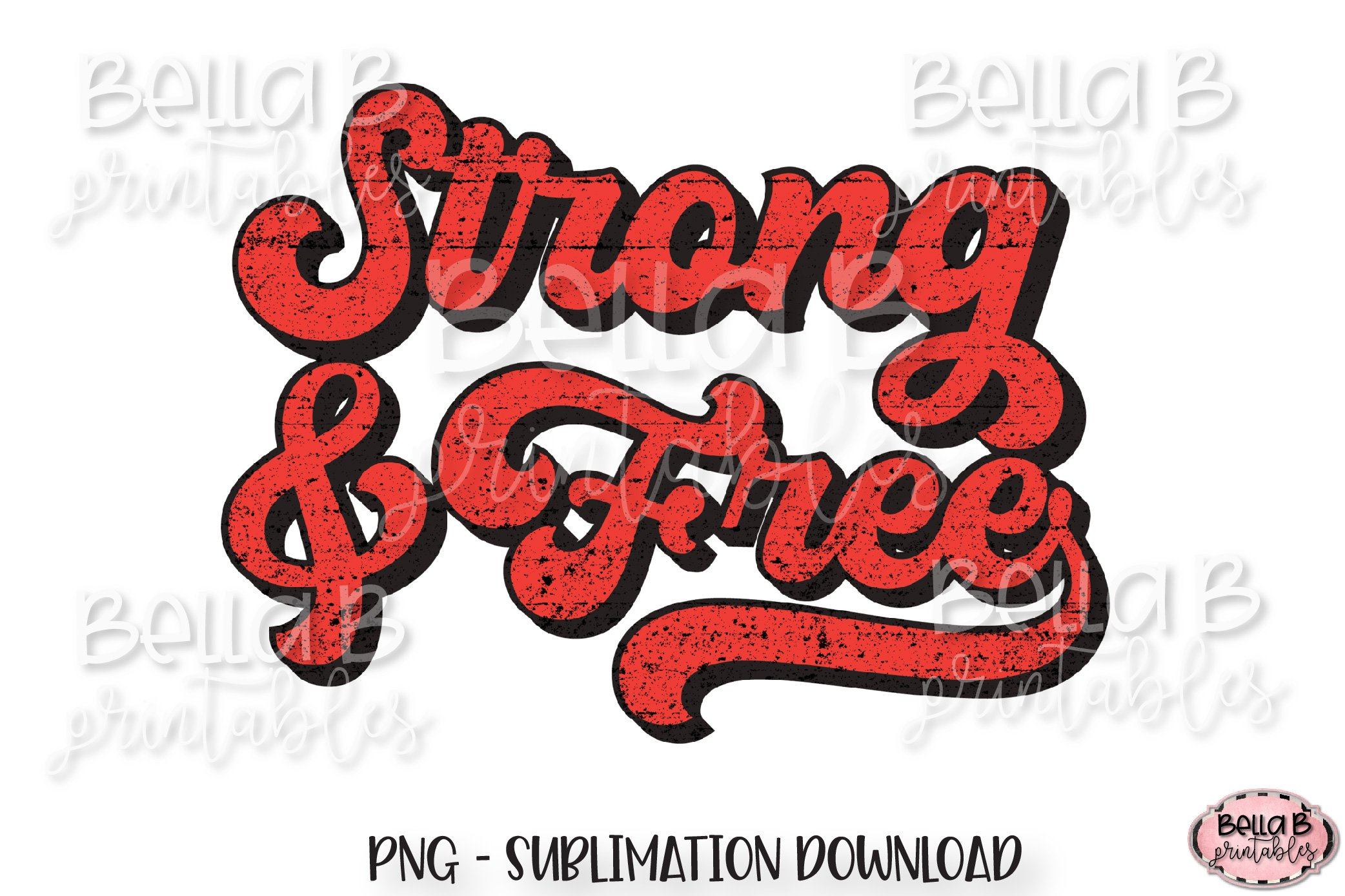 Strong And Free, Retro Canada Sublimation Design, Vintage example image 1