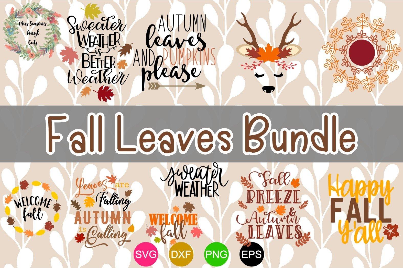 Fall Leaves Bundle Svg Dxf Eps Png 10 Designs 332385 Cut Files Design Bundles