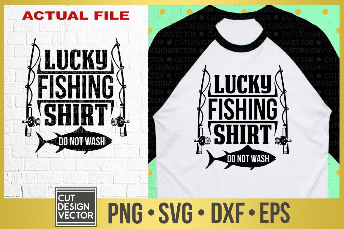 Download Lucky Fishing Shirt Svg 305101 Svgs Design Bundles