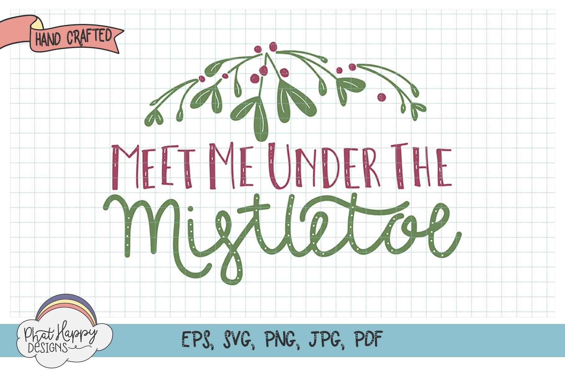 Under the Mistletoe - Hand Lettered Christmas SVG example image 1