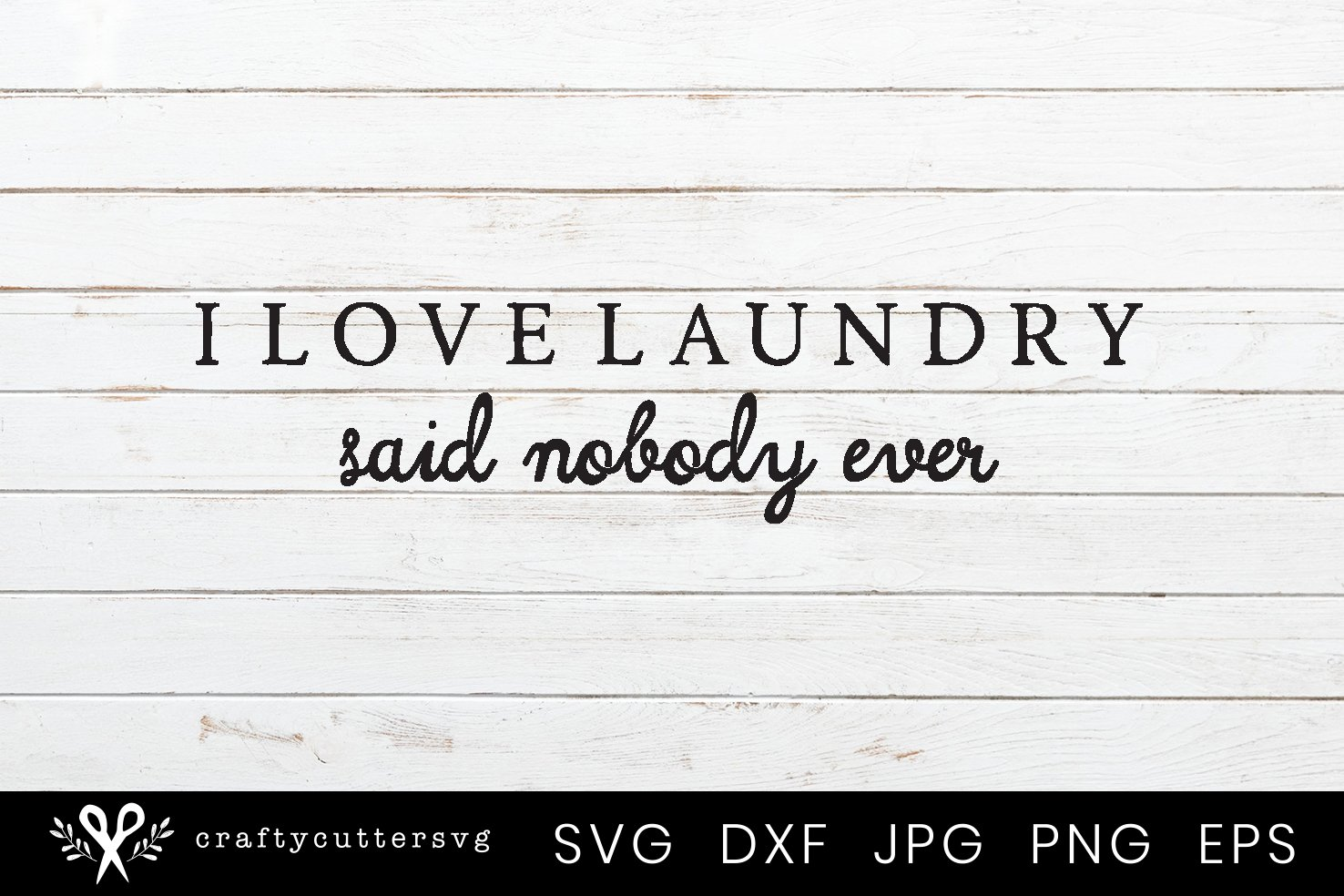 I love Laundry | Farmhouse Laundry Room Sign SVG example image 2
