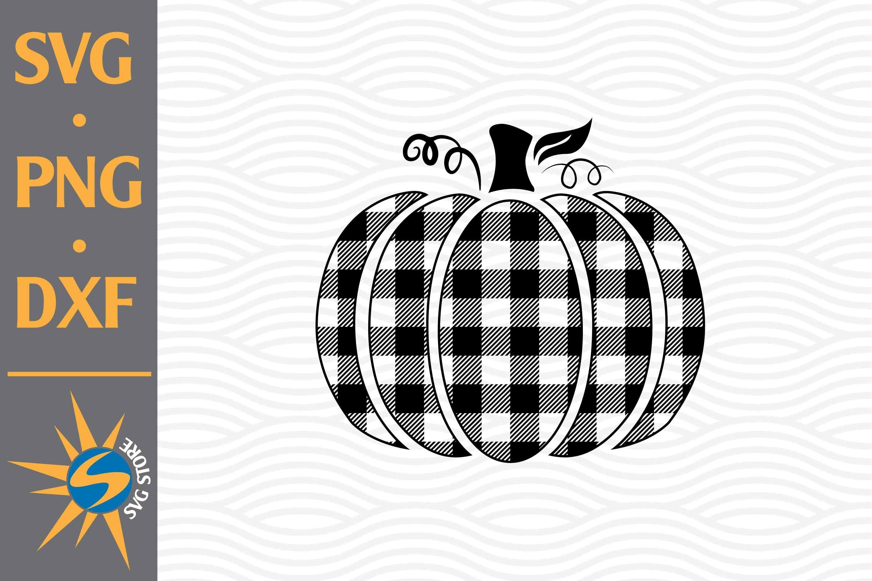 Buffalo Plaid Pumpkin Svg Png Dxf Digital Files Include 918597 Cut Files Design Bundles