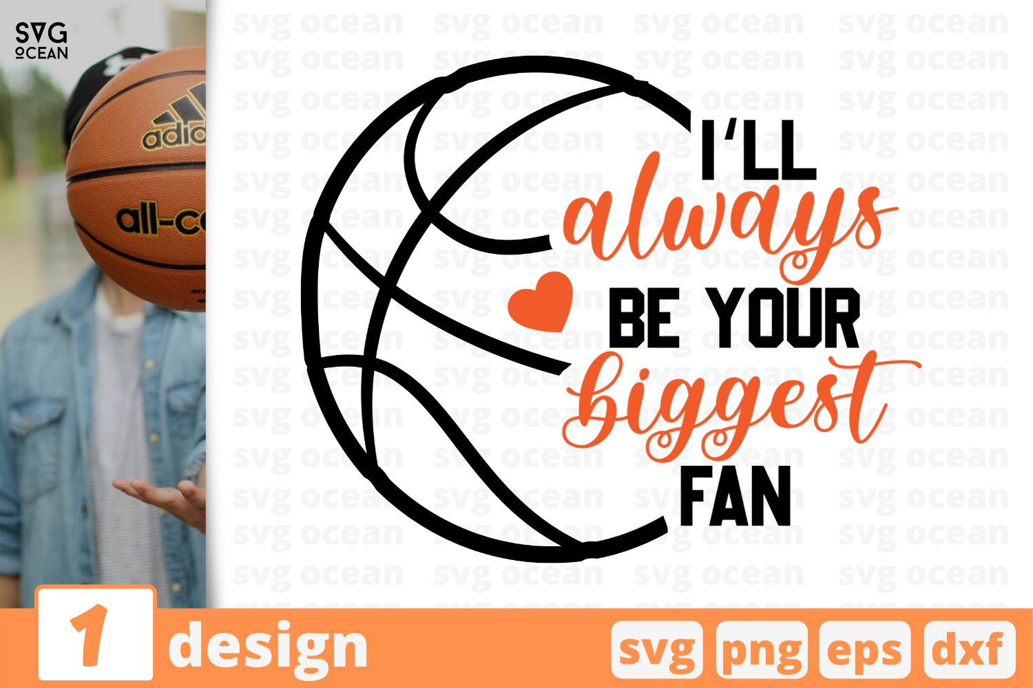 I'LL ALWAYS BE YOUR BIGGEST FAN SVG CUT FILE | Basketball example image 1