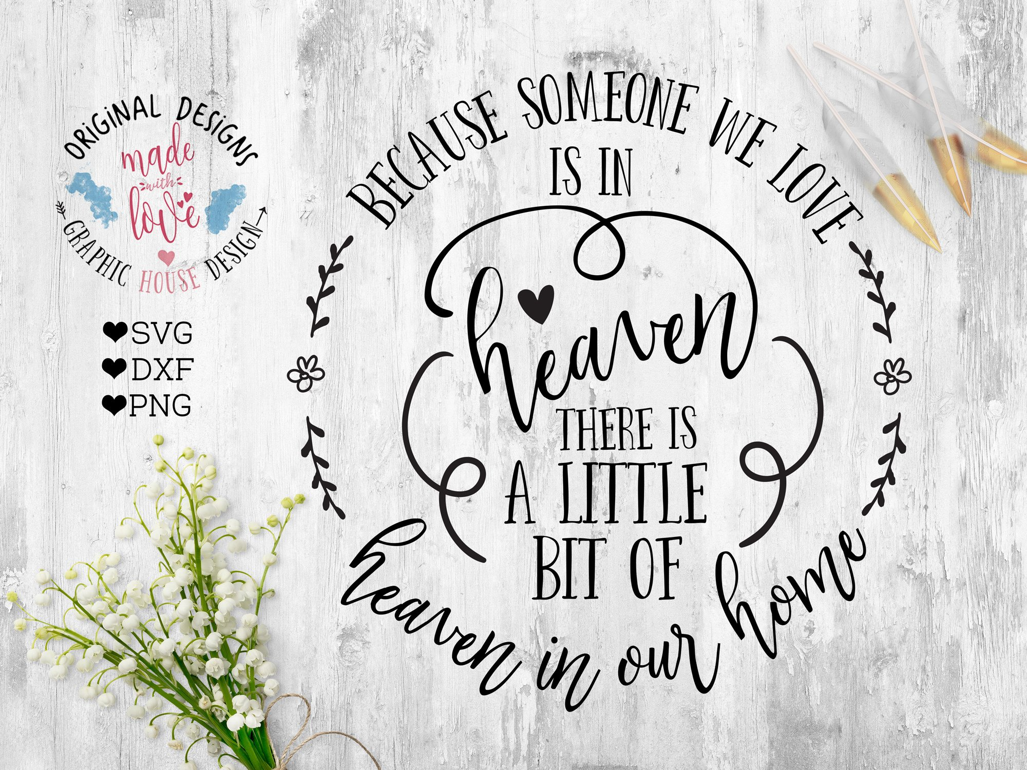 Because Someone We Love Is In Heaven Cut File 29012 Svgs Design Bundles