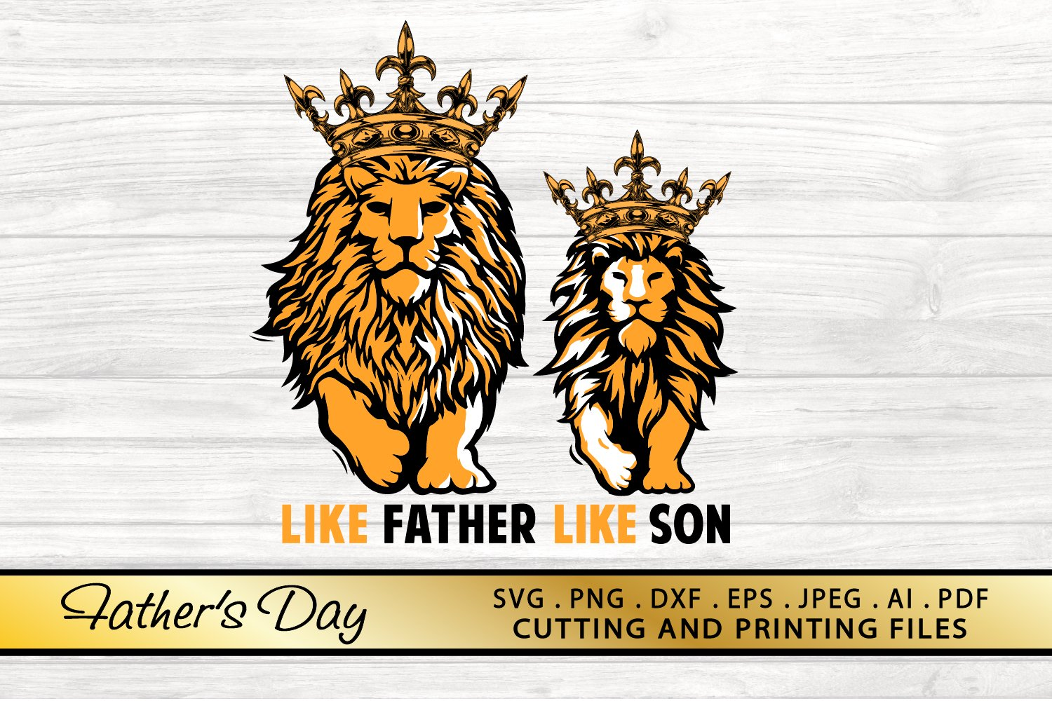 Fathers Day Svg Png Dxf Eps Like Father Like Son Svg Files 679080 Illustrations Design Bundles