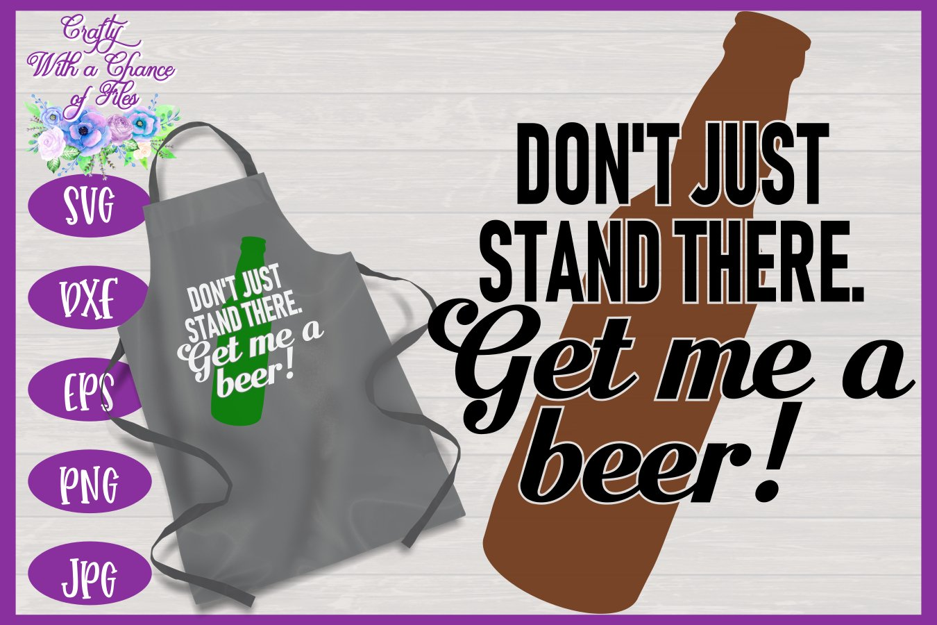Free Warm family fathers day phrase svg art word. Get Me A Beer Svg Father S Day Bbq Grill Apron 270850 Svgs Design Bundles SVG, PNG, EPS, DXF File