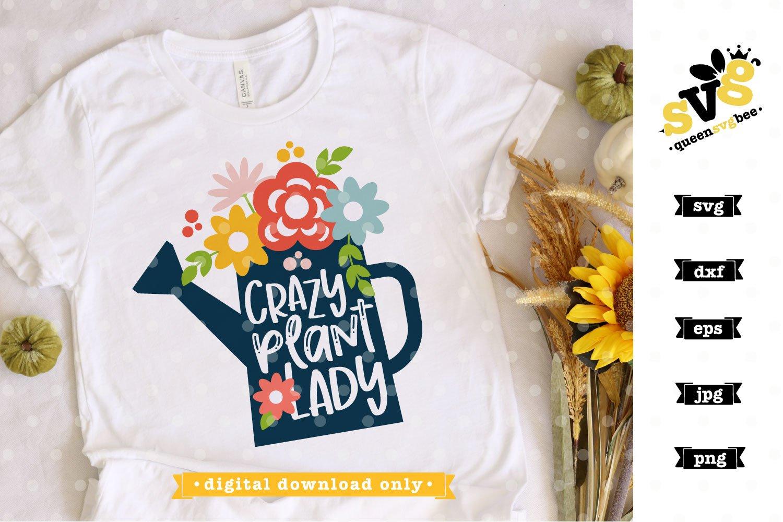 Gardening svg file | Crazy Plant Lady SVG design example image 2