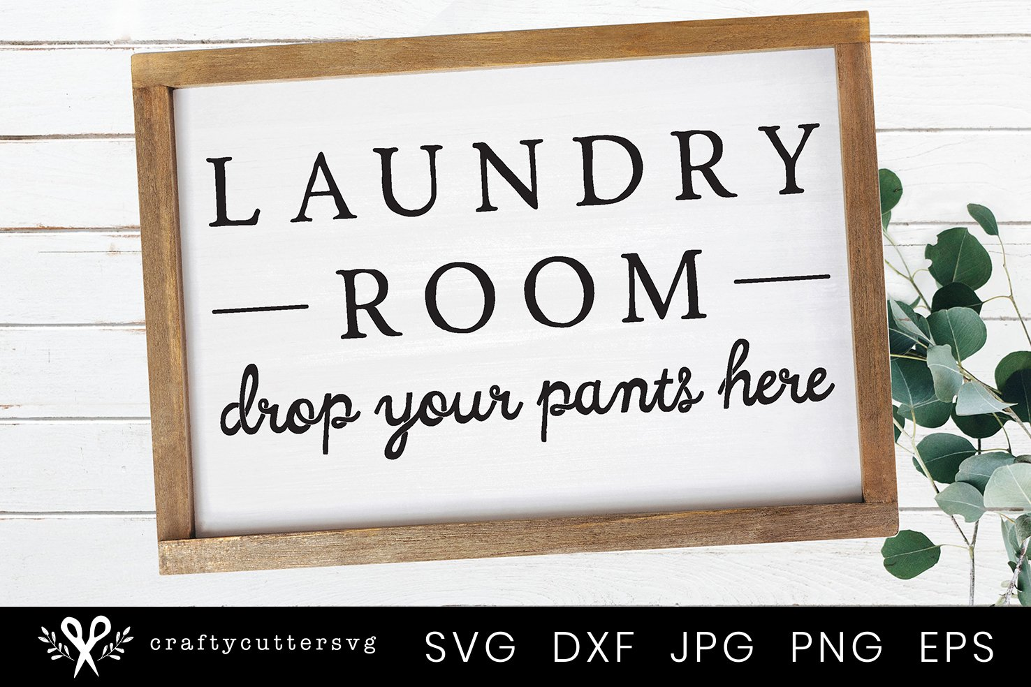 Laundry Room Sign   Farmhouse Laundry Room Sign SVG example image 1