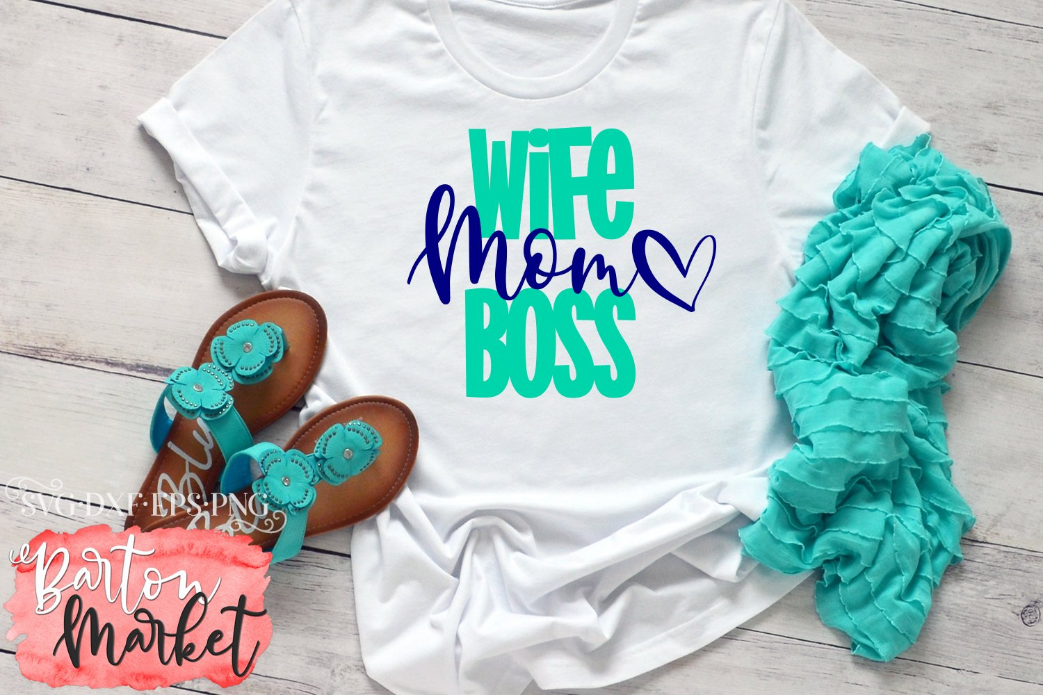 Wife Mom Boss SVG DXF EPS PNG example image 1
