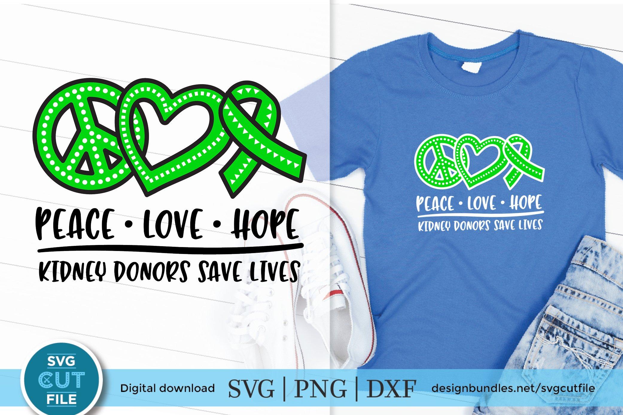 Download Kidney Donor Svg A Peace Love Hope Kidney Donation Svg 923635 Cut Files Design Bundles