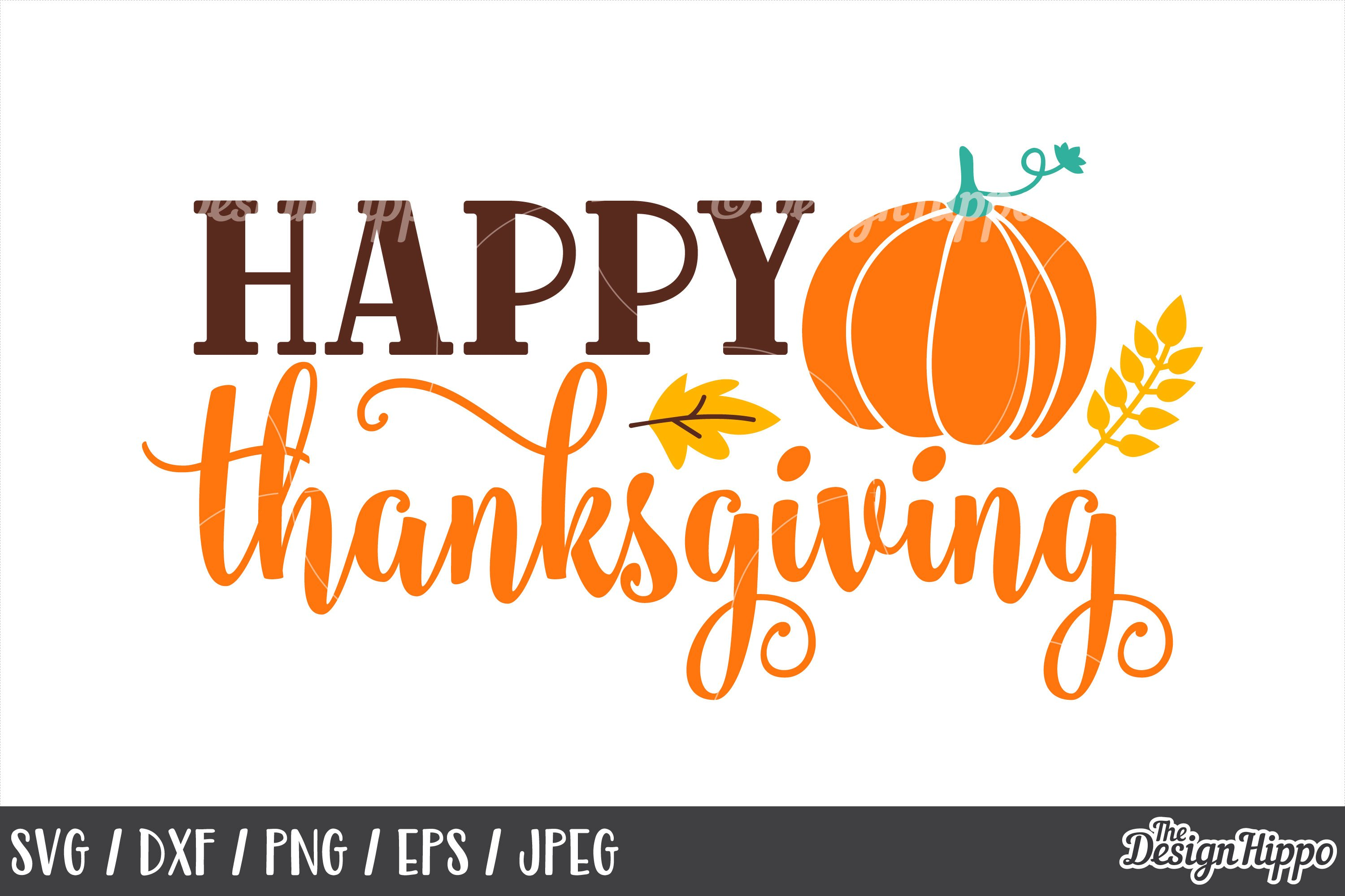 49+ Happy Thanksgiving – Svg, Eps, Dxf, Png Files For Cutting Machines SVG