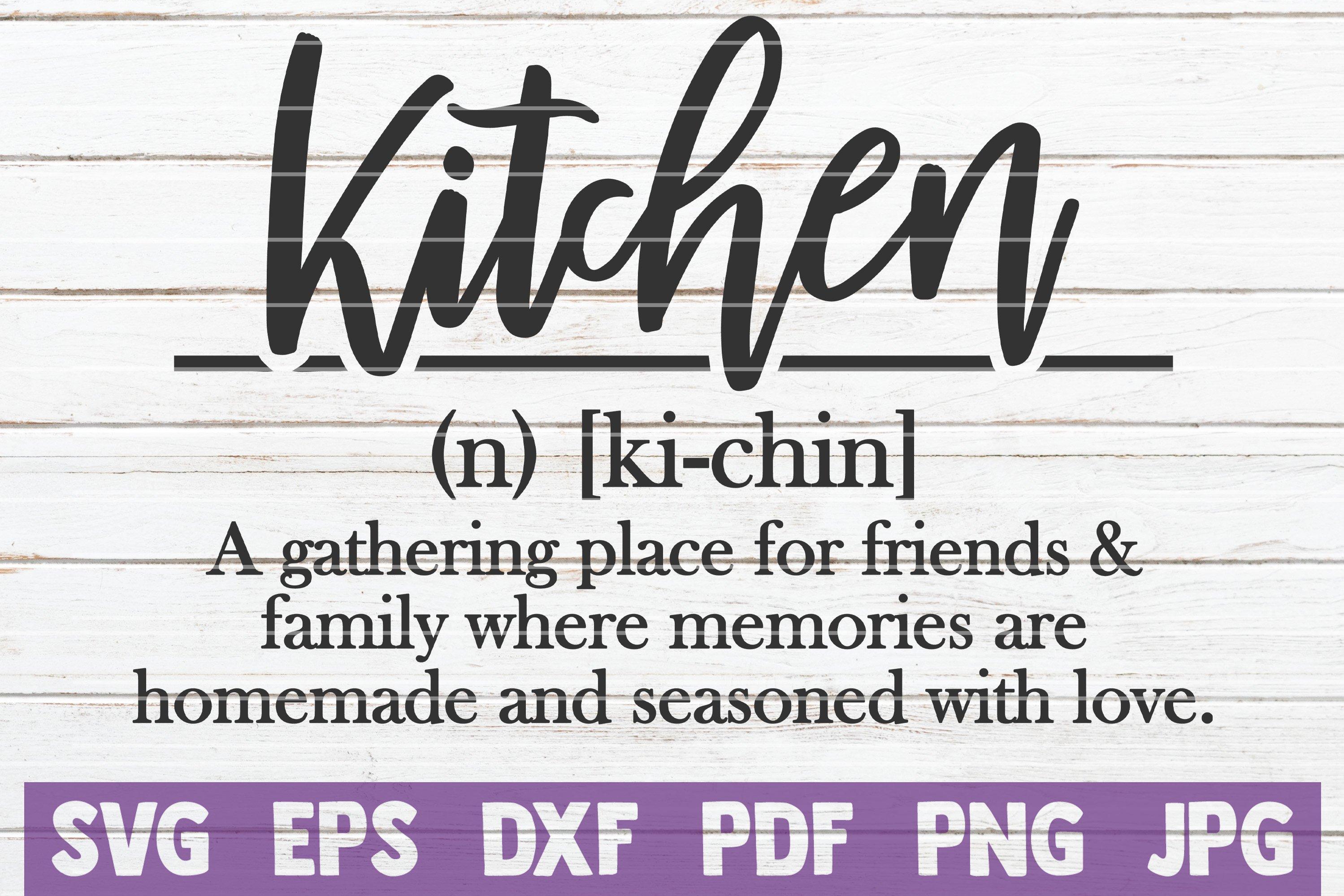Kitchen Definition Svg Cut File Commercial Use 268939 Cut Files Design Bundles