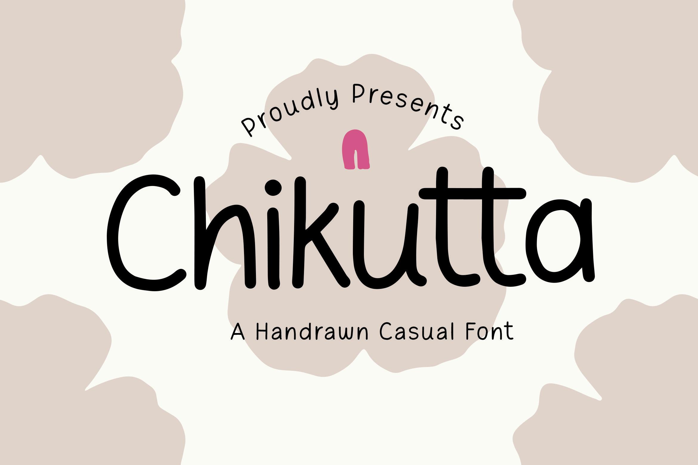 Chikutta - Handrawn Casual Font example image 1