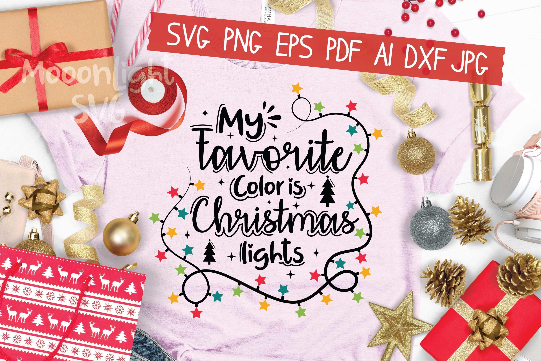 My Favorite Color Is Christmas Lights Svg 934520 Hand Lettered Design Bundles