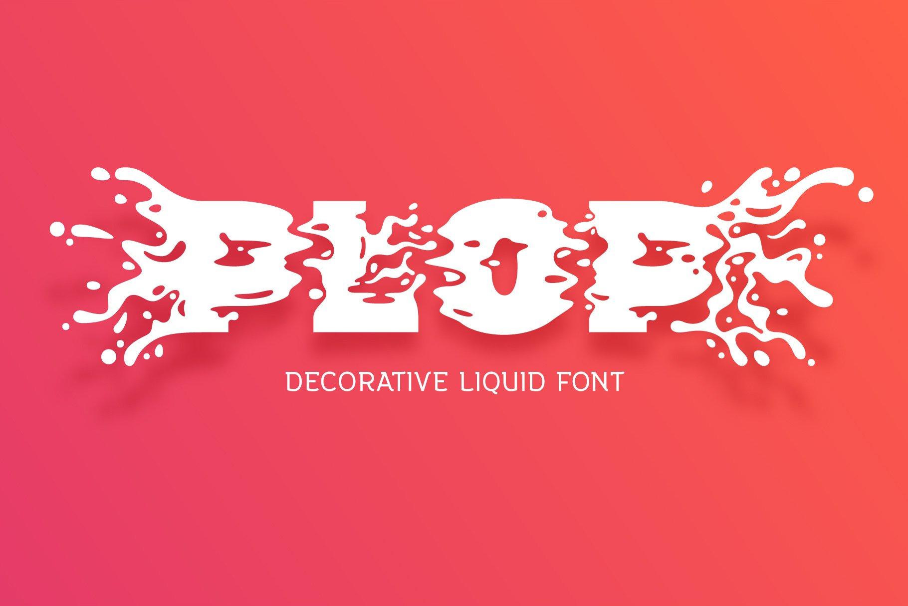 Plop liquid font example image 1