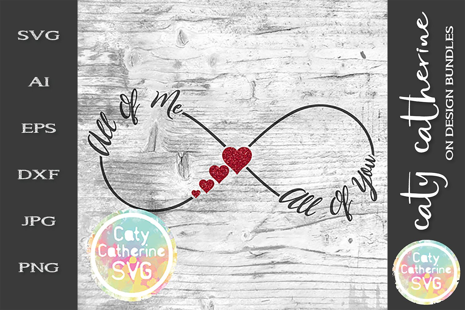 Download All Of Me All Of You Infinity Love Svg 243900 Svgs Design Bundles