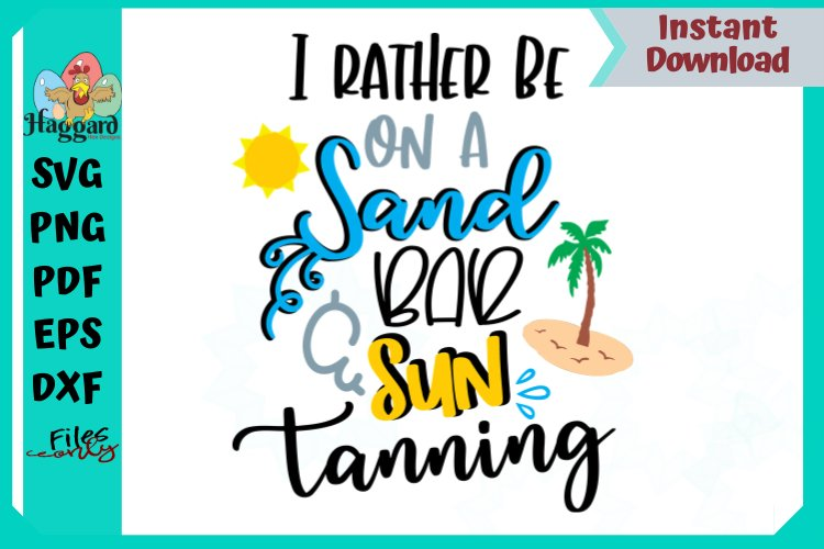 I'd rather be on a Sandbar & Sun Tanning example image 2