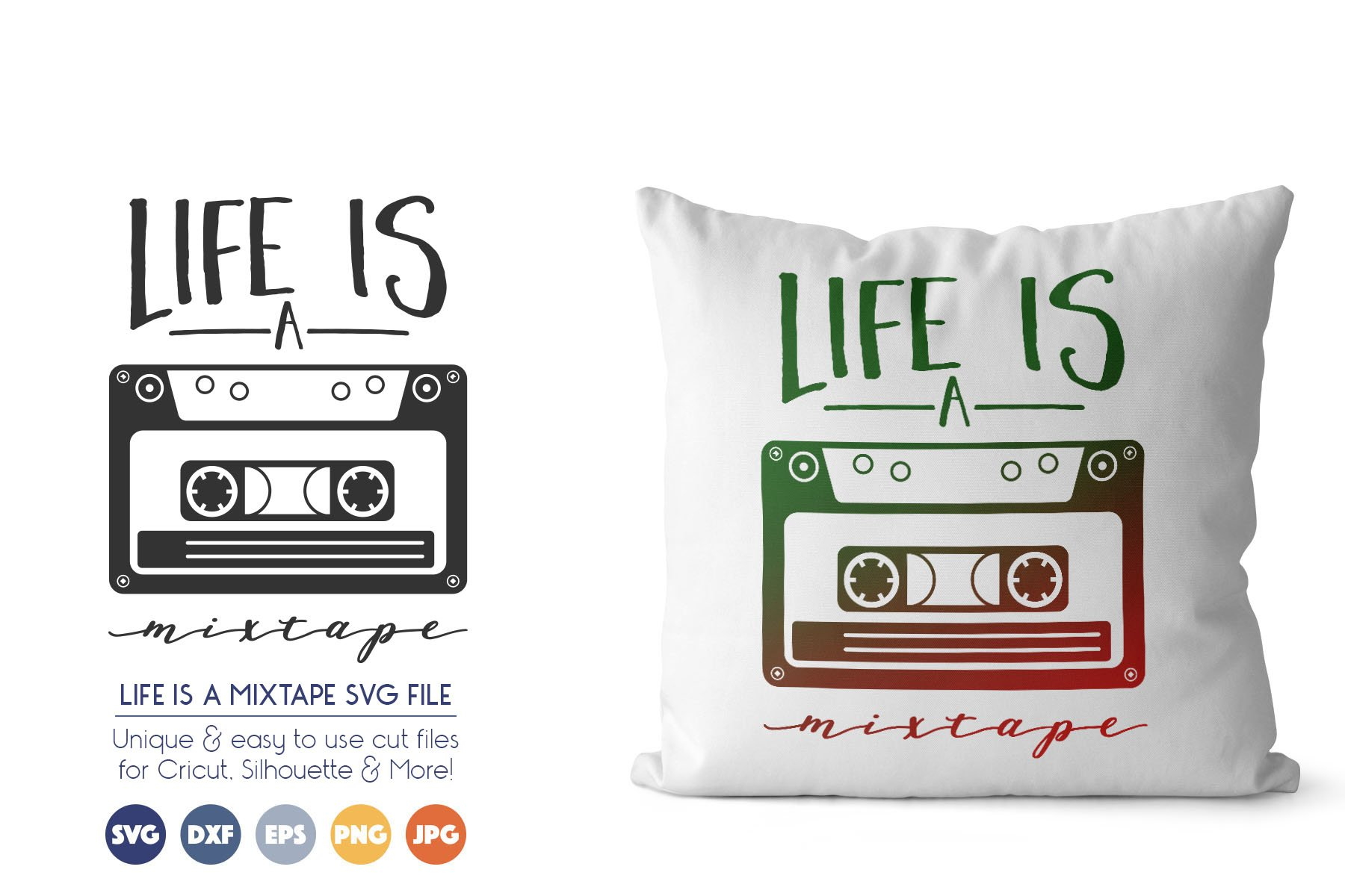 Life is a Mixtape - Music SVG Cut Files example image 1