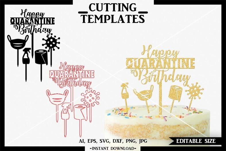Quarantine Cake Topper, Cake Topper, Cricut, Cameo, SVG, DXF example image 1