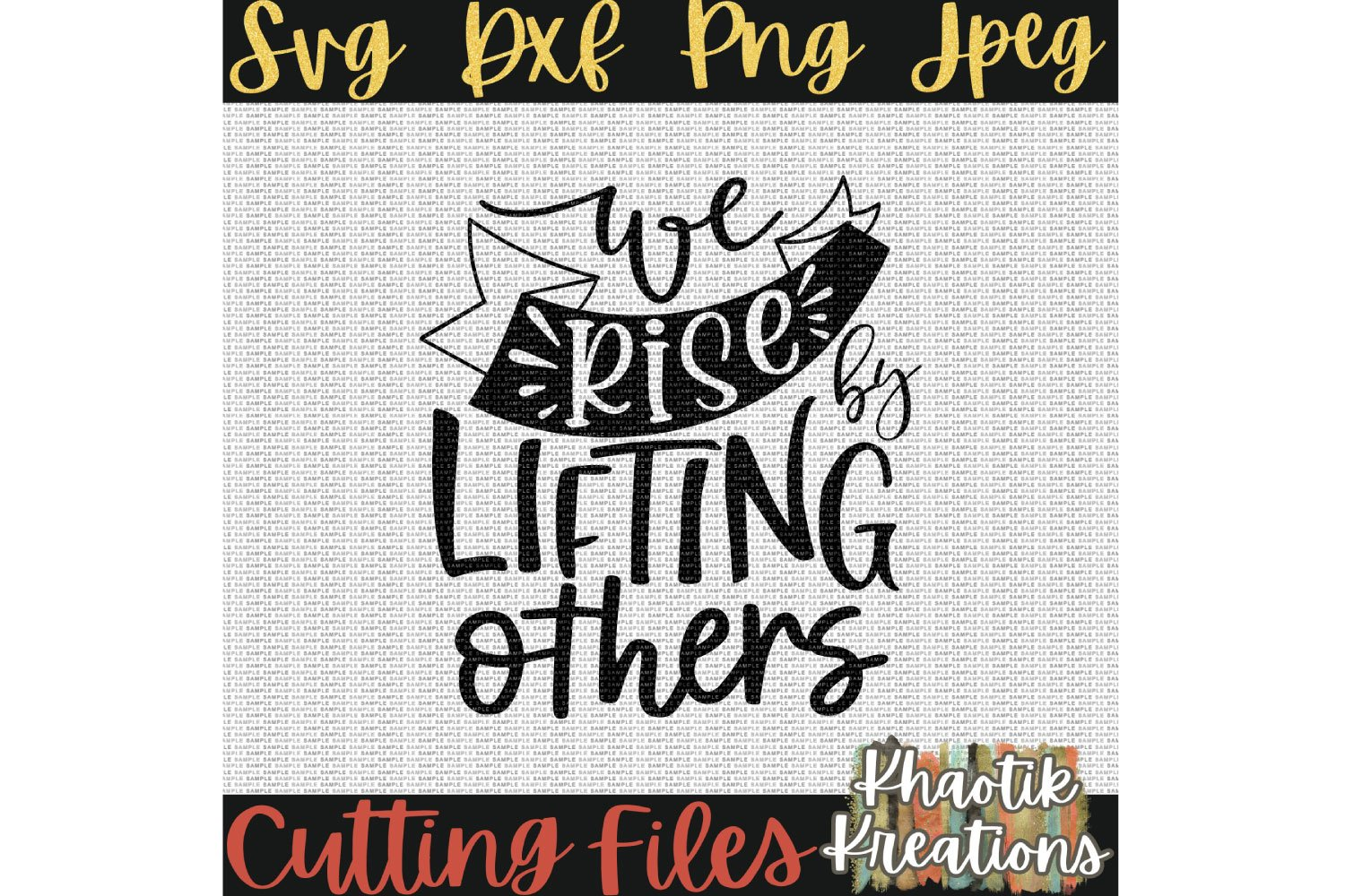 We Rise by Lifting Others Svg, Positive Svg, Inspirational example image 2