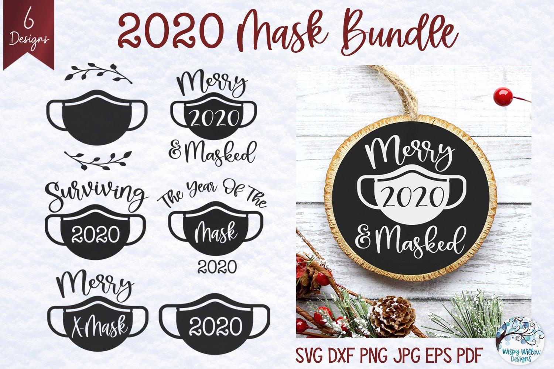 2020 Mask Svg Bundle 2020 Christmas Ornament Svgs 1023160 Illustrations Design Bundles