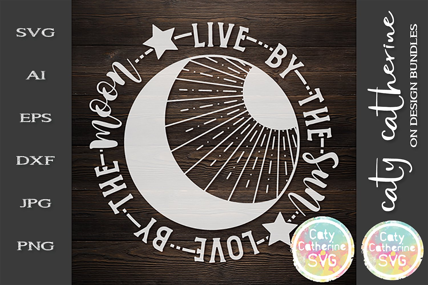 Download Live By The Sun Love By The Moon Svg Cut File 244959 Svgs Design Bundles