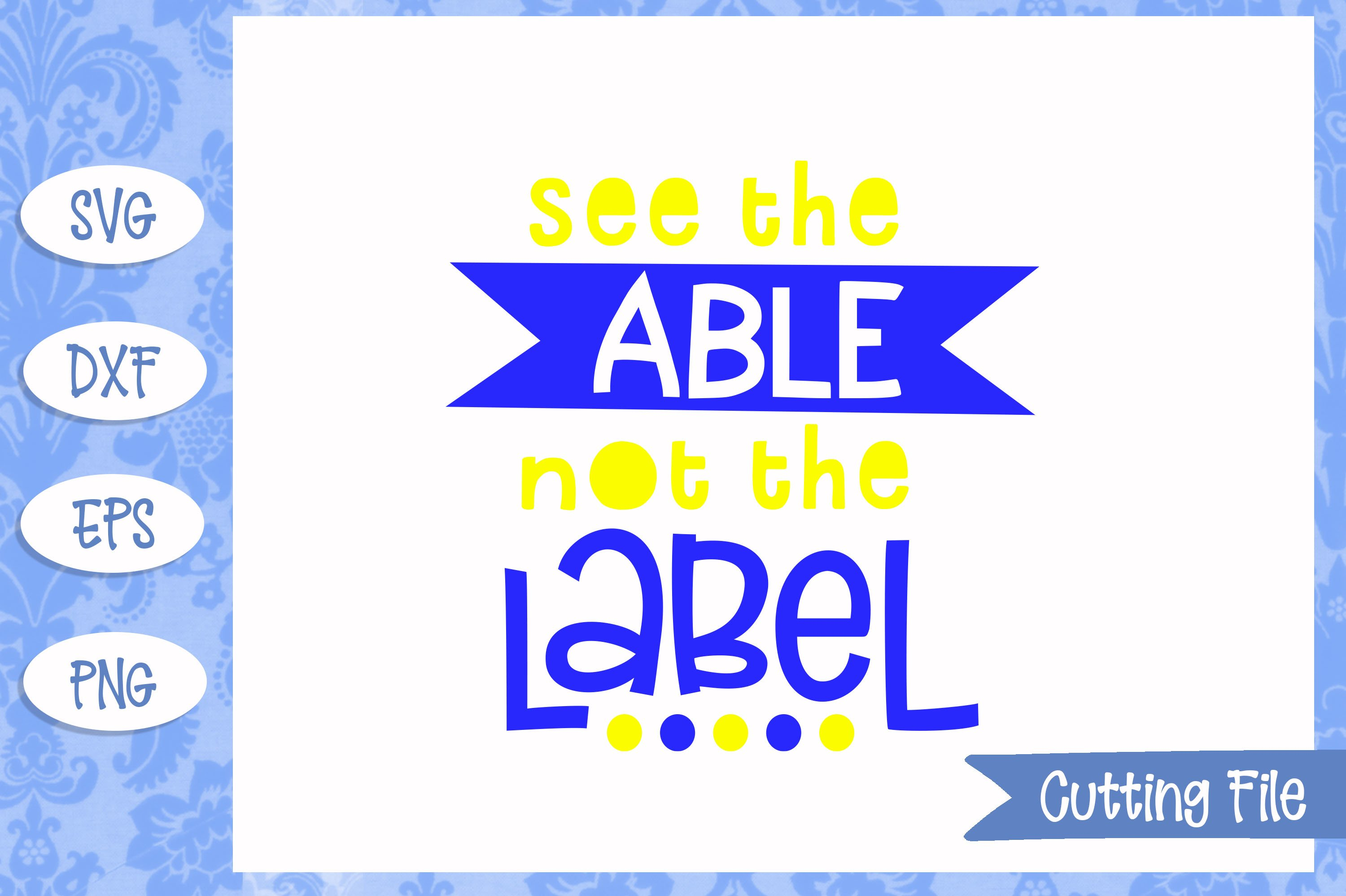 See the able not the label SVG File example image 1