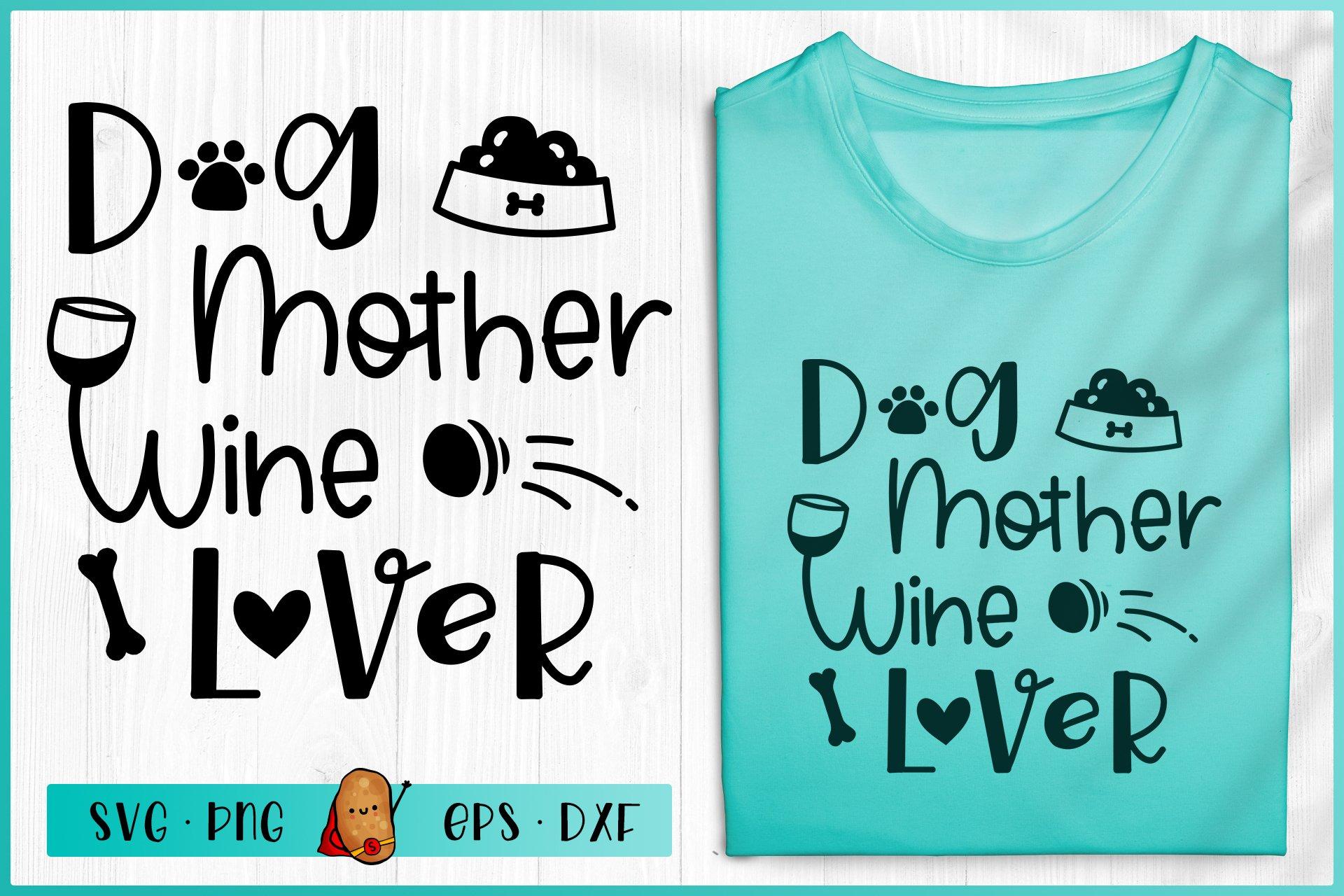Dog Mother Wine Lover Svg Dog Svg Dog Quotes Svg 555579 Cut Files Design Bundles