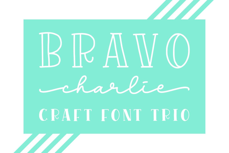 Bravo Charlie - Font Trio- example image 1