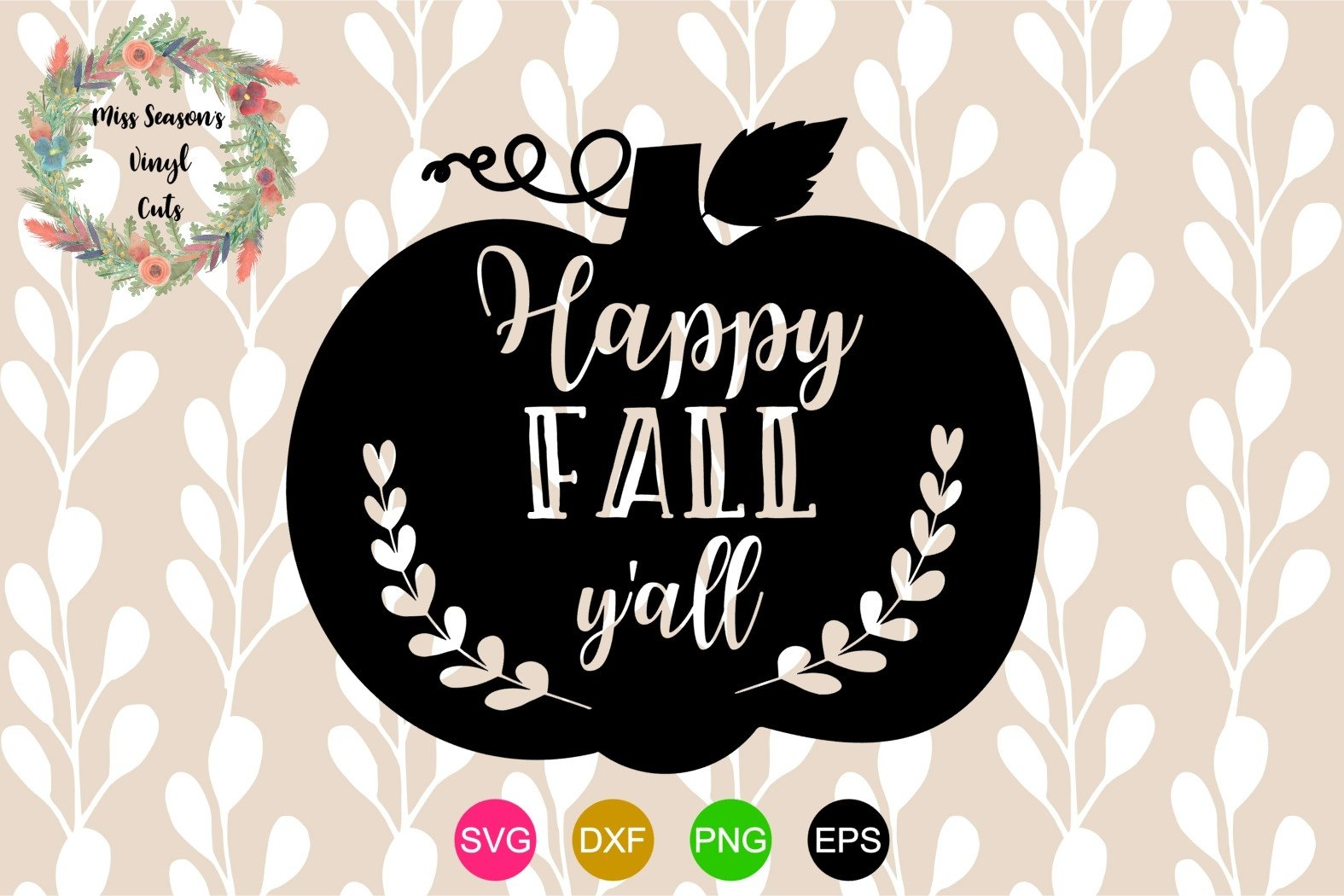Happy Fall Y All Svg Dxf Eps Png Fal 320454 Cut Files Design Bundles