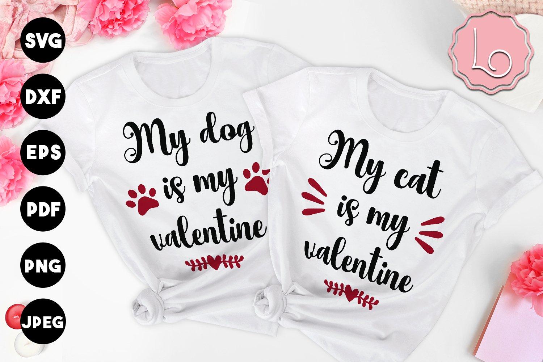 Download My Dog My Cat Is My Valentine Svg 1153377 Cut Files Design Bundles