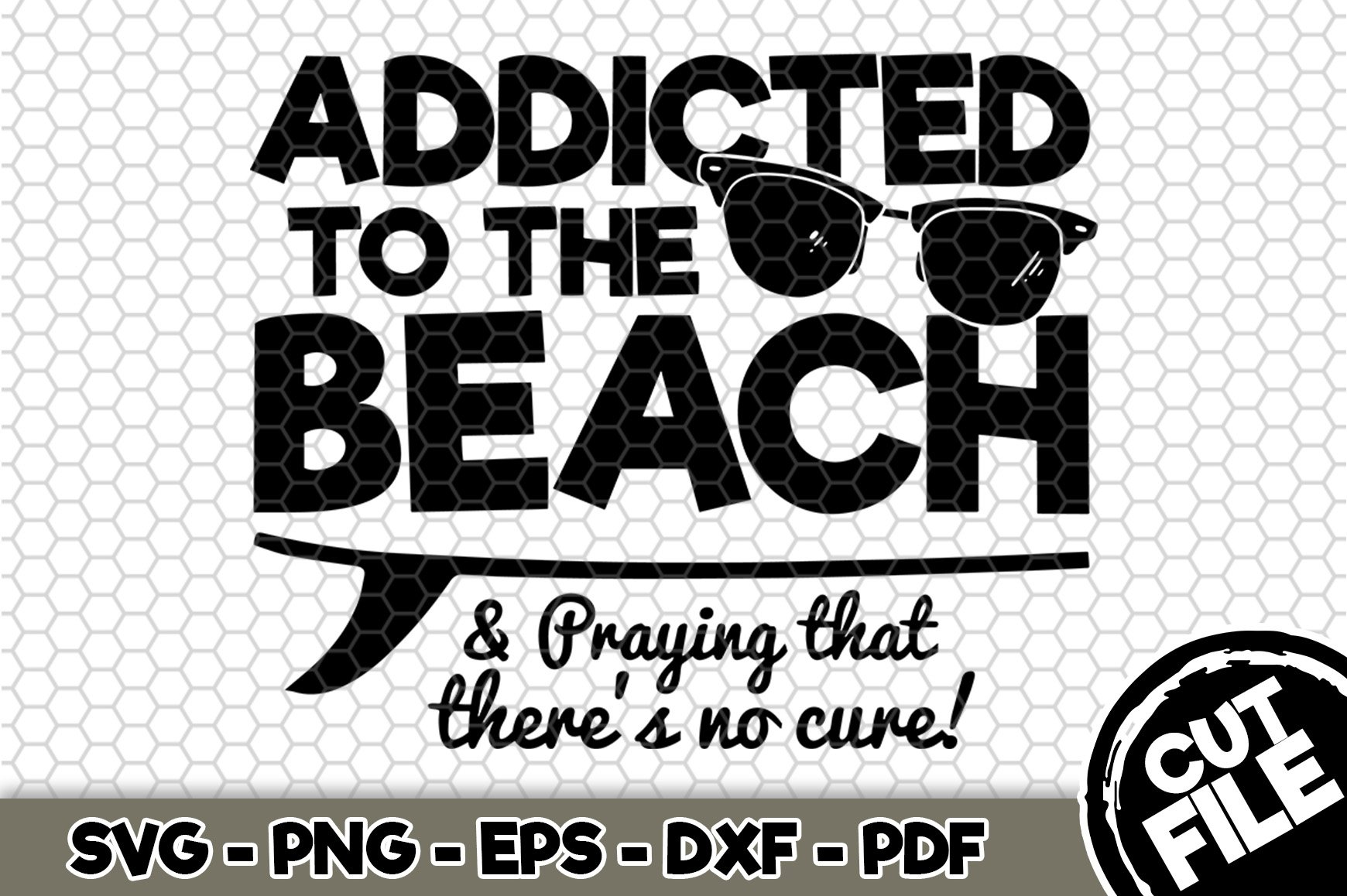 Download Addicted To The Beach Svg Cut File N222 482972 Svgs Design Bundles