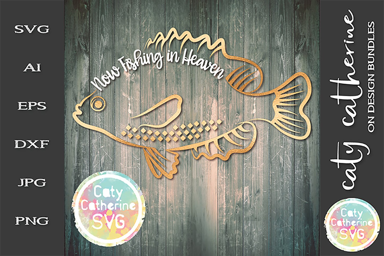 Download Now Fishing In Heaven Fisherman Remembrance Svg Cut File 248365 Svgs Design Bundles