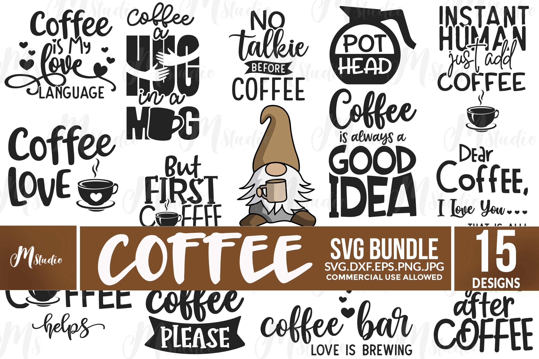 Coffee Quotes Svg Bundle 531325 Cut Files Design Bundles
