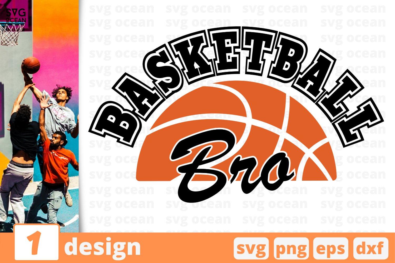 BASKETBALL BROTHER SVG   Basketball bro cricut   Basketball example image 1