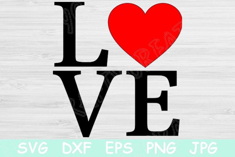 Download Love Svg File With Heart Svg Valentines Day Svg Valentine 536883 Cut Files Design Bundles