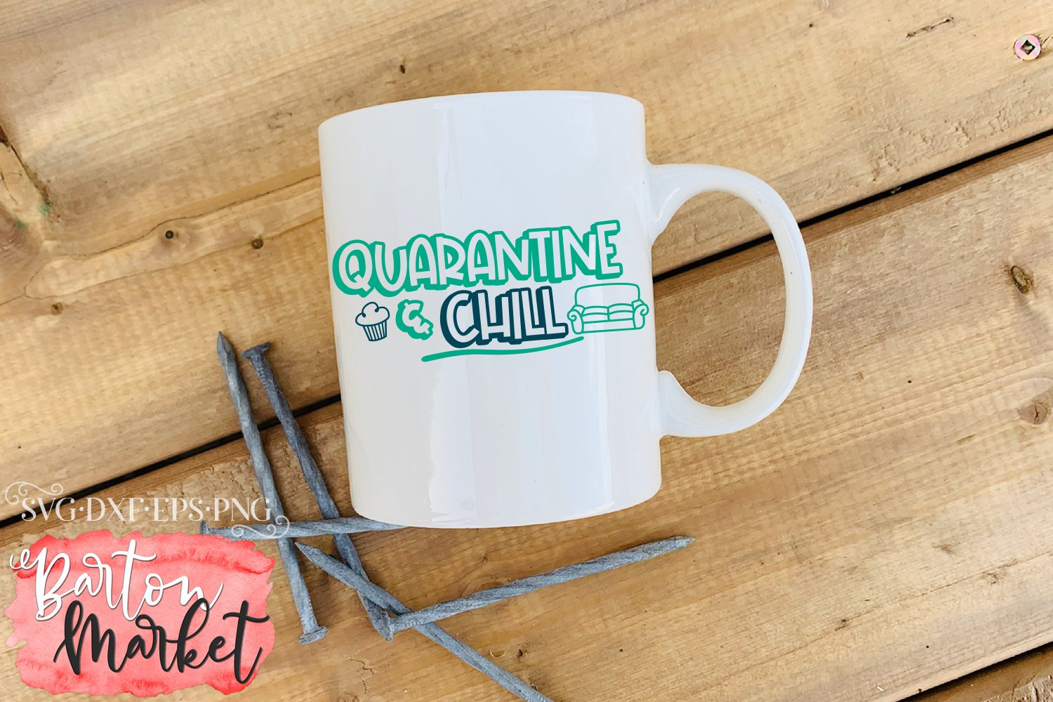 Quarantine & Chill SVG DXF EPS PNG example image 4