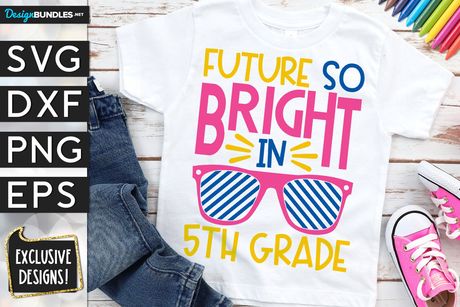 Future So Bright In 5th Grade SVG DXF PNG EPS example image 1